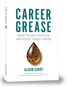 https://smile.amazon.com/Career-Grease-Unstuck-Pivot-Your-ebook/dp/B01CTENUB0