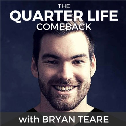 The-Quarter-Life-Comeback-with-Bryan-Teare